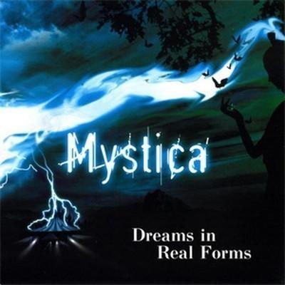 Mystica - Dreams In Real Forms (CD)
