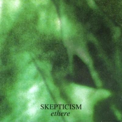 Skepticism - Ethere (MCD)