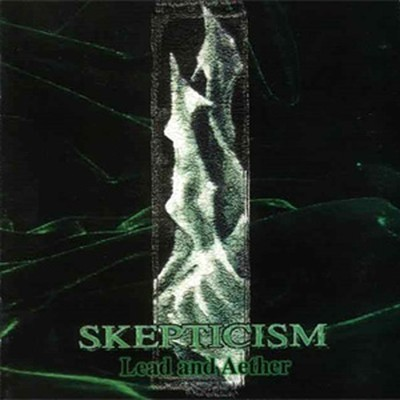 Skepticism - Lead And Aether (CD)