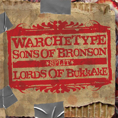 Warchetype / Lords Of Bukkake / Sons Of Bronson - SplitCD (CD)