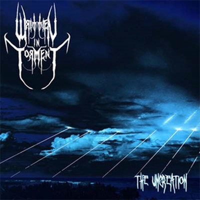 Written In Torment - The Uncreation (MCD)