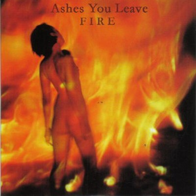 Ashes You Leave - Fire (CD)