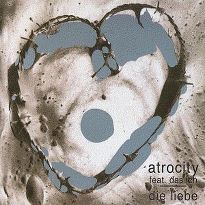 Atrocity - Die Liebe (CD)