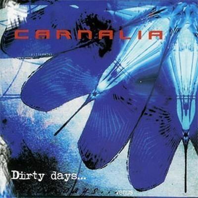 Carnalia - Dirty Days (CD)