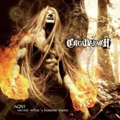 Cruadalach - Agni - Unveil What's Burning Inside (MCD)