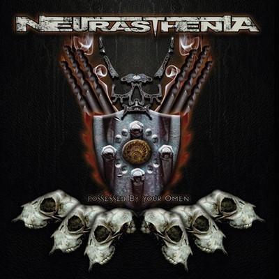 Neurasthenia - Possessed By Your Omen (CD)