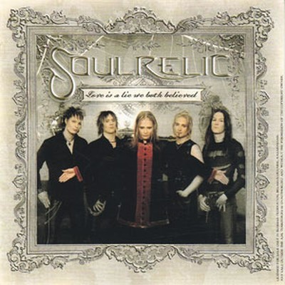 Soulrelic - Love Is A Lie We Both Believed (CD)