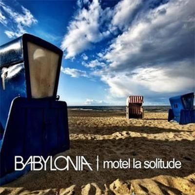 Babylonia - Motel La Solitude (CD)