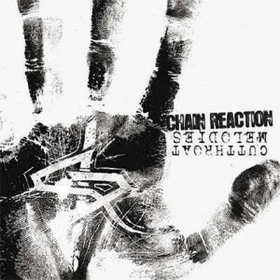 Chain Reaction - Cutthroat Melodies (CD)