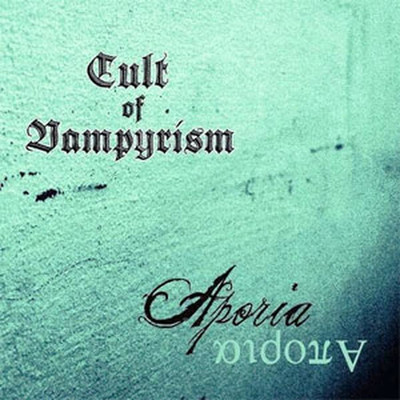 Cult Of Vampyrism - Aporia (CD)