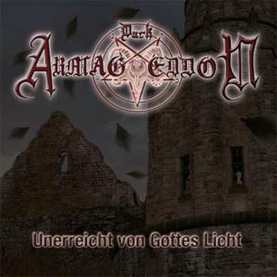 Dark Armageddon - Unerreicht Von Gottes Licht (CD)