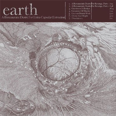 Earth - A Bureaucratic Desire For Extra-Capsular Extraction (CD)