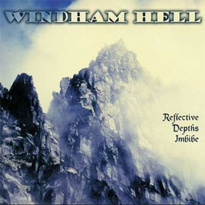 Windham Hell - Reflective Depths Imbibe (CD)