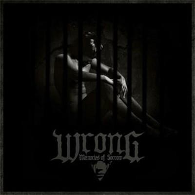 Wrong - Memories Of Sorrow (CD)