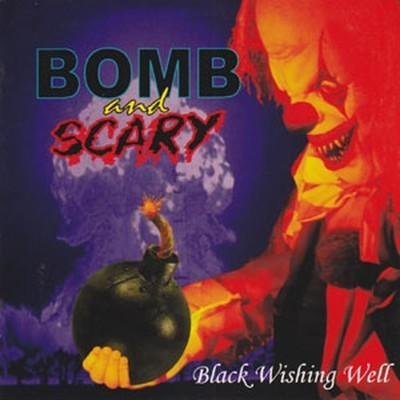 Bomb and Scary - Black Wishing Well (CD)