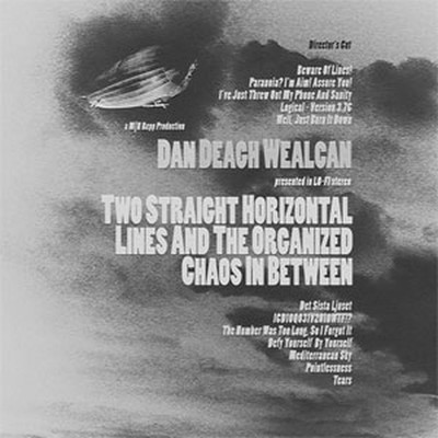Dan Deagh Wealcan - Two Straight Horizontal Lines And The Organized Chaos In Between (CD)