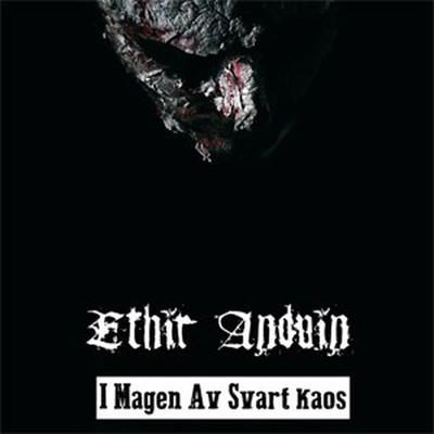 Ethir Anduin - I Magen Av Svart Kaos (CD)