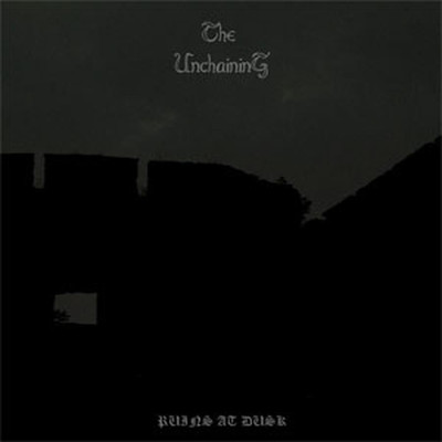 The Unchaining - Ruins At Dusk (CD)