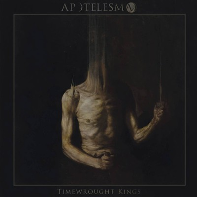 Apotelesma - Timewrought Kings (CD)