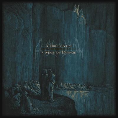 Cebren-Khal - A Mass Of Despair (CD)