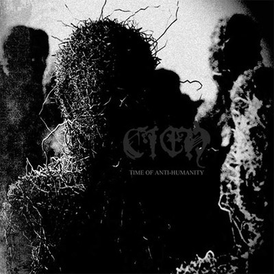 Cien - Time Of Anti-Humanity (CD)