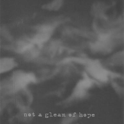 Comatose Vigil - Not A Gleam Of Hope (CD)