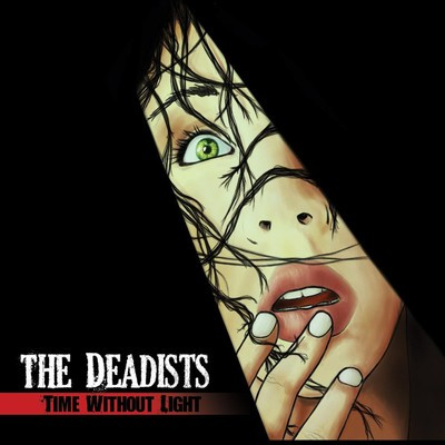 The Deadists - Time Without Light (MCD)
