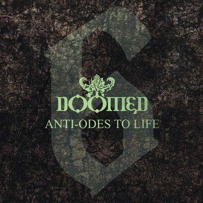 Doomed - 6 Anti-Odes To Life (CD)