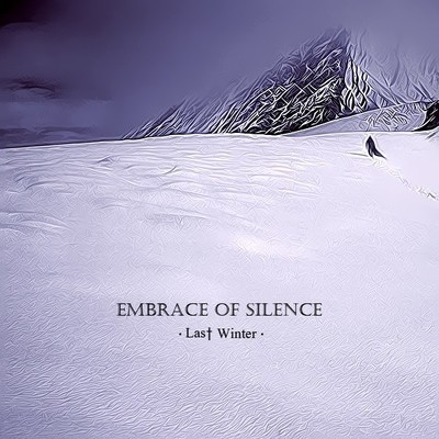 Embrace Of Silence - Last Winter (Digital Single)