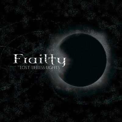 Frailty - Lost Lifeless Lights (CD)