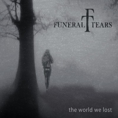 Funeral Tears - The World We Lost (CD)