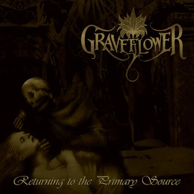 Graveflower - Returning To The Primary Source (CD)