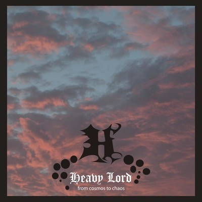 Heavy Lord - From Cosmos To Chaos (CD)