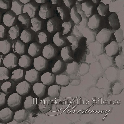 Illuminate The Silence - Silverhoney EP (Pro CD-R) Digisleeve