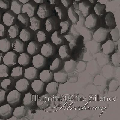 Illuminate The Silence - Silverhoney EP (Pro CD-R) Digisleeve
