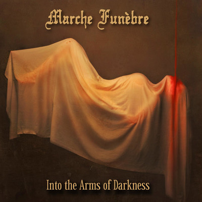 Marche Funebre - Into The Arms Of Darkness (CD)