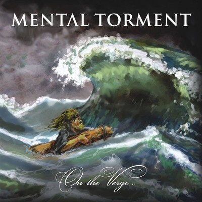 Mental Torment - On The Verge... (CD)