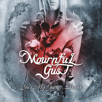 Mournful Gust - She's My Grief… Decade (2xCD)