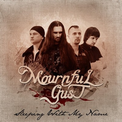 Mournful Gust - Sleeping With My Name (Digital Single)