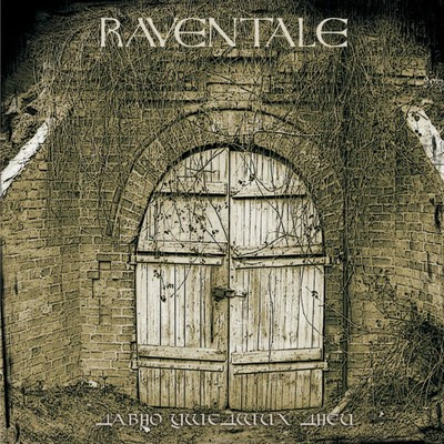 Raventale - Давно Ушедших Дней (Long Passed Days) (CD)