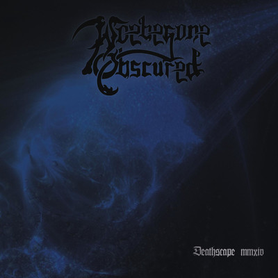 Woebegone Obscured - Deathscape MMXIV EP (CD)
