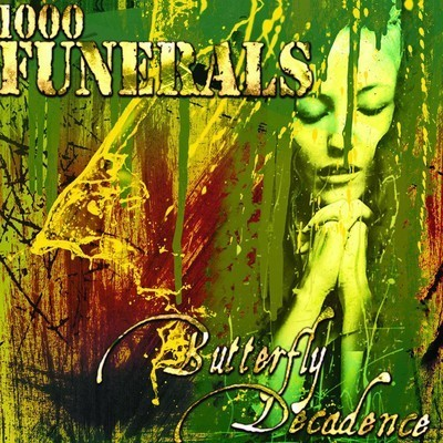 1000 Funerals - Butterfly Decadence (CD)