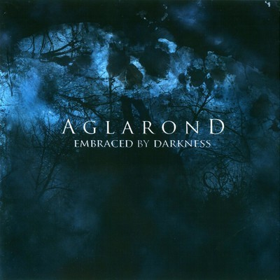 Aglarond - Embraced By Darkness (CD)