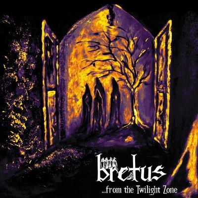 Bretus - ...From The Twilight Zone (CD)
