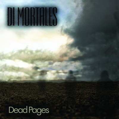 Di Mortales - Dead Pages (CD)