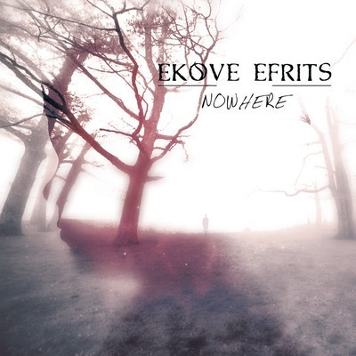 Ekove Efrits - Nowhere (CD)