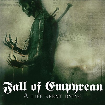 Fall Of Empyrean - A Life Spent Dying (CD)