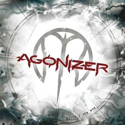 Agonizer - Birth / The End (CD)