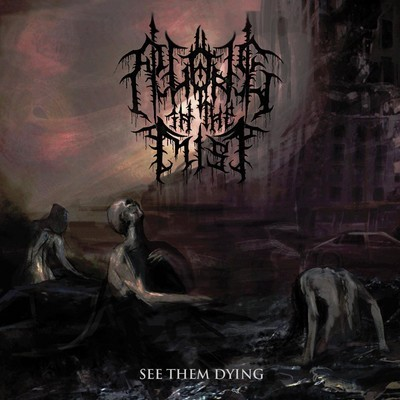 Alone In The Mist - See Them Dying (CD)