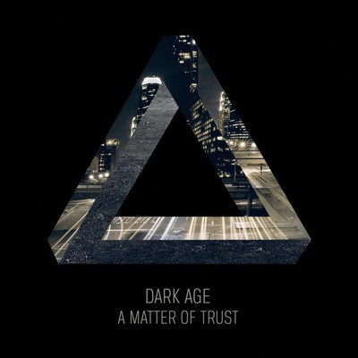 Dark Age - A Matter Of Trust (CD)